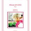 """Pelle d'uovo"" di Giuliana D'Annibale"