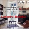 """""""Lettere Rondò"""" salotto letterario aperto di poesia e haiku – Roma"""